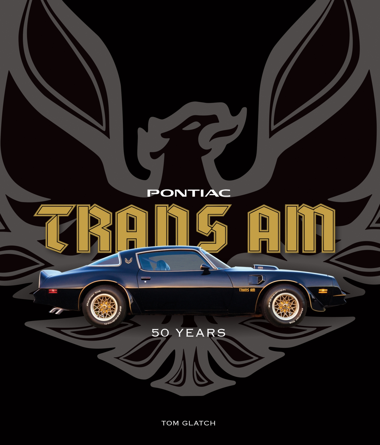 Pontiac Trans Am 50 years - 9780760357668